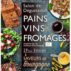 Salon Pains Vins Fromages à Beaune - Le Cassissium
